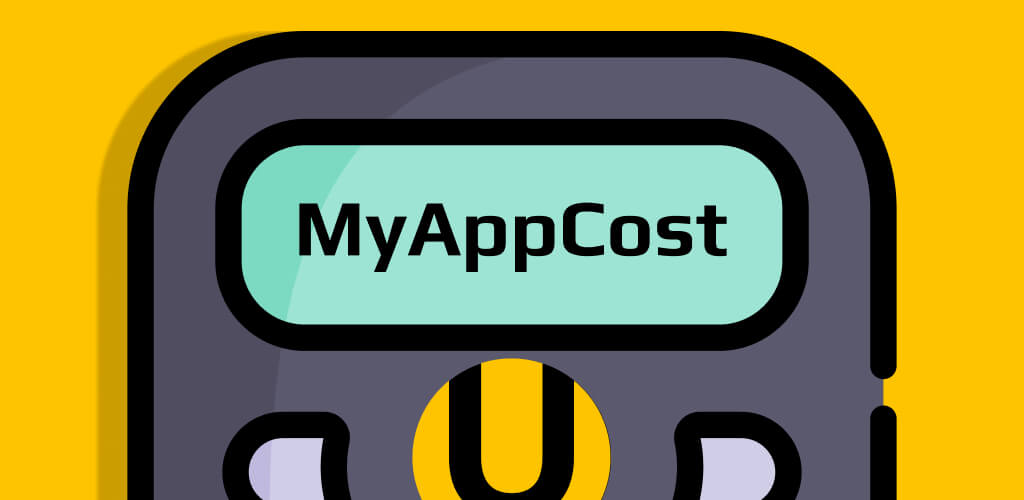 Meet MyAppCost to estimate your application software development cost